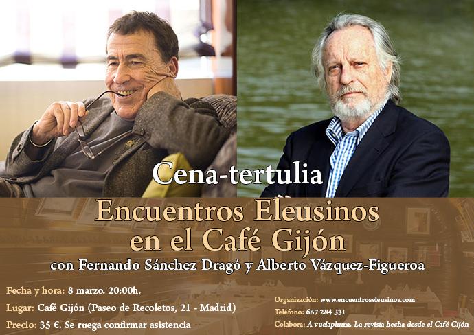 Fernando Sánchez Dragó Alberto Vázquez-Figueroa Encuentros Eleusinos en Café Gijón