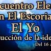 Programa del X Encuentro Eleusino en El Escorial: El Yo
