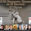"""Programa del XVIII Encuentro Eleusino en El Escorial: """"El Héroe"""""""