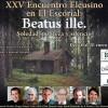 """XXV Encuentro Eleusino en El Escorial: """"Beatus ille. Soledad, pobreza y silencio"""""""