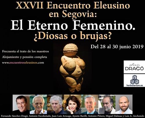 """XXVII Encuentro Eleusino en Segovia: """"El Eterno Femenino. ¿Diosas o brujas?"""""""