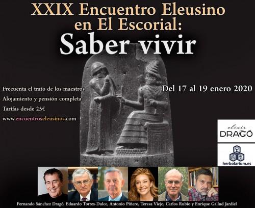 """XXIX Encuentro Eleusino en El Escorial: """"Saber vivir"""""""