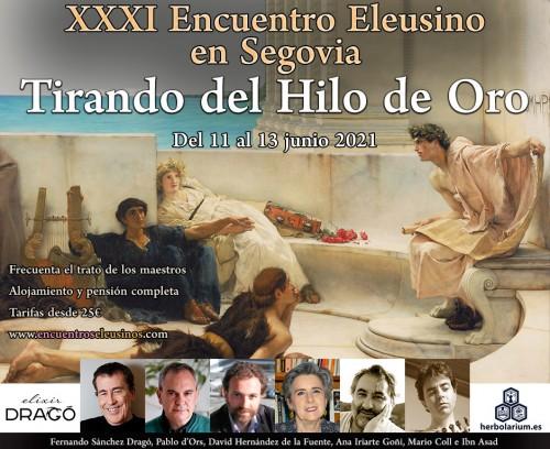 """XXXI Encuentro Eleusino en Segovia: """"Tirando del Hilo de Oro"""""""